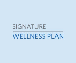 Signature Wellness Plan